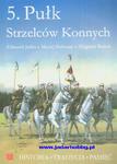 Wydawnictwo ZPG 0135 - 5 Pułk Strzelców Konnych (książka) w sklepie internetowym JadarHobby