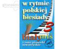 W rytmie polskiej biesiady część 3 - Biały miś i inne piosenki towarzyskie w sklepie internetowym Gitarownia.pl