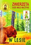 Zwierzęta duże, małe, malutkie. W lesie w sklepie internetowym Przyrodnicze.pl
