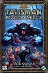 Talisman: Magia i Miecz - Wilkołak w sklepie internetowym TerazGry.pl