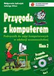 Przygoda z komputerem. Klasa 2, szkoła podstawowa. Zajęcia komputerowe. Podręcznik (+CD) w sklepie internetowym NaszaSzkolna.pl
