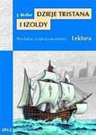 Dzieje Tristana i Izoldy. Lektura z opracowaniem w sklepie internetowym NaszaSzkolna.pl