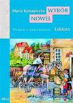 Wybór nowel. (Dym, Miłosierdzie gminy, Mendel Gdański, Nasza szkapa) Lektura z opracowaniem w sklepie internetowym NaszaSzkolna.pl