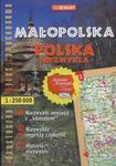 Małopolska. Polska Niezwykła. Turystyczny Atlas Samochodowy 1:250 000 w sklepie internetowym NaszaSzkolna.pl