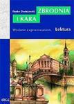 Zbrodnia i kara. Lektura z opracowaniem w sklepie internetowym NaszaSzkolna.pl