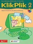 Klik Plik. Szkoła podstawowa, część 2. Zajęcia komputerowe. Podręcznik (+CD) w sklepie internetowym NaszaSzkolna.pl