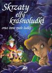 Skrzaty, elfy, krasnoludki oraz inne małe ludki w sklepie internetowym NaszaSzkolna.pl
