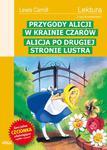 Przygody Alicji w Krainie Czarów. Alicja po drugiej stronie lustra. Lektura z opracowaniem w sklepie internetowym NaszaSzkolna.pl