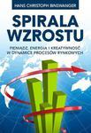 Spirala wzrostu. Pieniądz, energia i kreatywność w dynamice procesów rynkowych w sklepie internetowym NaszaSzkolna.pl