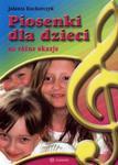 Piosenki dla dzieci na różne okazje (+ 2 AudioCD) w sklepie internetowym NaszaSzkolna.pl