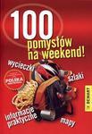 100 pomysłów na weekend! w sklepie internetowym NaszaSzkolna.pl