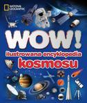 WOW! Ilustrowana encyklopedia kosmosu w sklepie internetowym NaszaSzkolna.pl