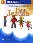 Jesteśmy w rodzinie Pana Jezusa. Klasa 1, szkoła podstawowa. Religia. Podręcznik w sklepie internetowym NaszaSzkolna.pl
