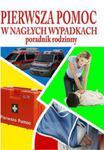 Pierwsza pomoc w nagłych wypadkach. Poradnik rodzinny w sklepie internetowym NaszaSzkolna.pl