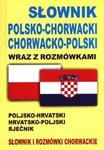 Słownik polsko-chorwacki chorwacko-polski wraz z rozmówkami w sklepie internetowym NaszaSzkolna.pl
