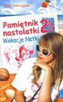 Pamiętnik nastolatki. Tom 2 1/2 - Wakacje Natki w sklepie internetowym NaszaSzkolna.pl