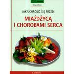 Jak uchronić się przed miażdżycą i chorobami serca w sklepie internetowym NaszaSzkolna.pl