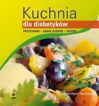 Kuchnia dla diabetyków. Przystawki, dania główne, desery. w sklepie internetowym NaszaSzkolna.pl