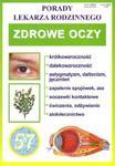 Zdrowe oczy. Porady lekarza rodzinnego w sklepie internetowym NaszaSzkolna.pl