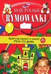 Moje Polskie rymowanki + płyta CD w sklepie internetowym NaszaSzkolna.pl