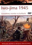Wielkie bitwy II wojny światowej. Iwo-jima 1945. Gwiażdzisty sztandar na Suribachi + DVD w sklepie internetowym NaszaSzkolna.pl