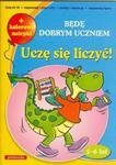 Będę dobrym uczniem. Uczę się liczyć + kolorowe nalepki w sklepie internetowym NaszaSzkolna.pl