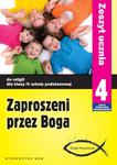 Zaproszeni przez Boga. Klasa 4, szkoła podstawowa. Religia. Zeszyt ucznia w sklepie internetowym NaszaSzkolna.pl