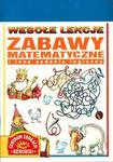 Wesołe lekcje. Zabawy matematyczne i inne zadania logiczne w sklepie internetowym NaszaSzkolna.pl