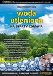 Woda utleniona. Na straży zdrowia w sklepie internetowym NaszaSzkolna.pl