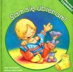 Pierwsze czynności - Sam się ubieram! w sklepie internetowym NaszaSzkolna.pl