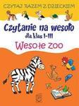 Czytanie na wesoło dla klas 1-3 Wesołe zoo w sklepie internetowym NaszaSzkolna.pl
