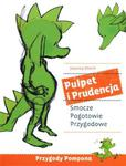 Pulpet i Prudencja. Smocze Pogotowie Przygodowe w sklepie internetowym NaszaSzkolna.pl
