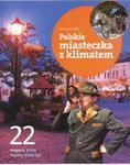 22 miejsca, które musisz zobaczyć. Polskie miasteczka z klimatem w sklepie internetowym NaszaSzkolna.pl