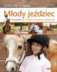 Młody jeździec. Przewodnik dla młodych entuzjastów jeździectwa w sklepie internetowym NaszaSzkolna.pl
