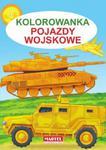 Pojazdy wojskowe. Kolorowanki w sklepie internetowym NaszaSzkolna.pl