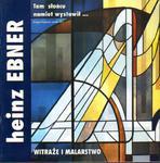 Heinz Ebner WITRAŻE I MALARSTWO [antykwariat] w sklepie internetowym Hatteria.pl