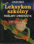 NOWY LEKSYKON SZKOLNY. ROŚLINY I ZWIERZĘTA [antykwariat] w sklepie internetowym Hatteria.pl