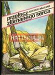 Alistair MacLean PRZEŁĘCZ ZŁAMANEGO SERCA [antykwariat] w sklepie internetowym Hatteria.pl