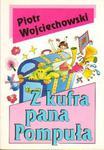 Piotr Wojciechowski Z KUFRA PANA POMPUŁA [antykwariat] w sklepie internetowym Hatteria.pl