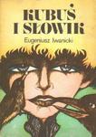 Eugeniusz Iwanicki KUBUŚ I SŁOWIK [antykwariat] w sklepie internetowym Hatteria.pl