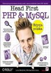 Head First PHP & MySQL. Edycja polska (Rusz głową!) w sklepie internetowym Booknet.net.pl