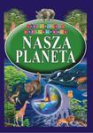 Ilustrowana Encyklopedia. Nasza planeta w sklepie internetowym Booknet.net.pl
