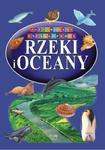 Ilustrowana Encyklopedia. Rzeki i oceany w sklepie internetowym Booknet.net.pl