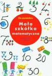 Mała szkółka matematyczna w sklepie internetowym Booknet.net.pl