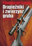 Drapieżniki i zwierzyna gruba w sklepie internetowym Booknet.net.pl