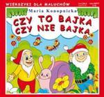 Czy to bajka czy nie bajka w sklepie internetowym Booknet.net.pl