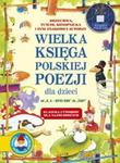 Wielka księga poezji polskiej dla dzieci. Klasyka utworów dla najmłodszych w sklepie internetowym Booknet.net.pl