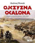 Ojczyzna Ocalona Wojna sowiecko-polska 1919-1920 w sklepie internetowym Booknet.net.pl
