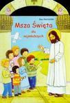 Msza Święta dla najmłodszych w sklepie internetowym Booknet.net.pl