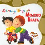Dziękuję Bogu za mojego brata w sklepie internetowym Booknet.net.pl